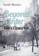 Beyond Winter (Oltre l'inverno)