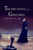 The Epic Battle for God s Seed