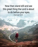 Now Then Stand Still and See This Great Thing the Lord Is About to Do Before Your Eyes   I Samuel 12 Book