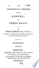 The Unconditional Freeness Of The Gospel In Three Essays