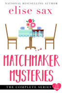 Pdf Matchmaker Mysteries Series The Complete Series