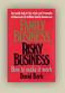 Family Business, Risky Business