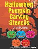 Halloween Pumpkin Carving Stencils 30 Stencil Designs Home Decoration Craft Activity Book