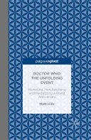 Doctor Who: The Unfolding Event — Marketing, Merchandising and Mediatizing a Brand Anniversary [Pdf/ePub] eBook