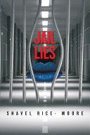 Jail Lies