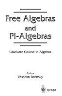 Free Algebras and PI-algebras