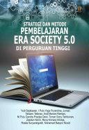 STRATEGI DAN METODE PEMBELAJARAN ERA SOCIETY 5.0 DI PERGURUAN TINGGI [Pdf/ePub] eBook
