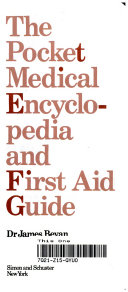 The Pocket Medical Encyclopedia and First Aid Guide