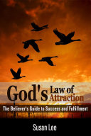 God's Law of Attraction: The Believer's Guide to Success and Fulfillment [Pdf/ePub] eBook