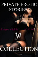 PRIVATE EROTIC STORIES 30 collection
