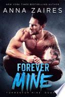 Forever Mine  Tormentor Mine  4