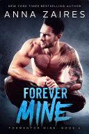 Forever Mine (Tormentor Mine #4) Pdf