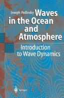 Waves in the Ocean and Atmosphere