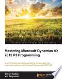 Mastering Microsoft Dynamics Ax 2012 R3 Programming