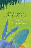 Anne of Green Gables  Legend Classics