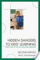 Hidden Dangers To Kids Learning