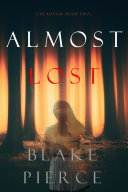 Almost Lost (The Au Pair—Book Two)