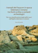 Pdf I templi del Fayyum di epoca tolemaico-romana: tra fonti scritte e contesti archeologici Telecharger