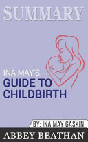 Summary  Ina May s Guide to Childbirth