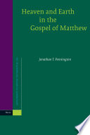 Heaven And Earth In The Gospel Of Matthew Book PDF