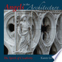 Angels In The Architecture The Spirit Of Creativity