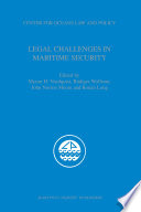 Legal Challenges in Maritime Security