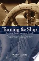 Turning the Ship