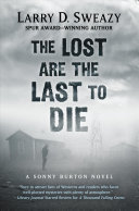 The Lost Are the Last to Die