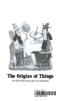 The Origins of Things  Or  How the Hour Got Its Minutes
