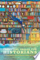 Essential Skills for Historians