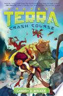 Crash Course  1