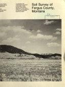Soil survey of Fergus County  Montana