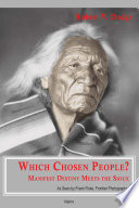Which Chosen People  Manifest Destiny Meets the Sioux