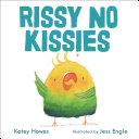 Rissy No Kissies