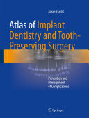 Atlas of Implant Dentistry and Tooth-Preserving Surgery