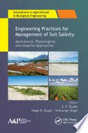 Engineering Practices for Management of Soil Salinity
