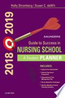 Saunders Guide to Success in Nursing School  2018 2019 E Book