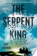 """""""The Serpent King"""" by Jeff Zentner"""
