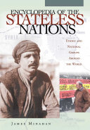 Encyclopedia of the Stateless Nations  Ethnic and National Groups Around the World A Z  4 Volumes