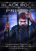 Black Rock Prison. Volume 2