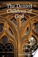 The Denied Children of God Book