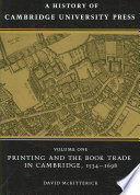 A History Of Cambridge University Press Volume 1 Printing And The Book Trade In Cambridge 1534 1698 Book PDF
