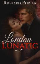 Pdf London Lunatic