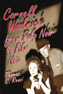 Cornell Woolrich from Pulp Noir to Film Noir