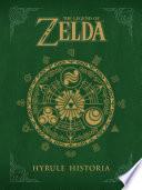 """The Legend of Zelda: Hyrule Historia"" by Eiji Aonuma, Akira Himekawa"