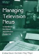 Managing Television News