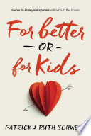 For Better or for Kids