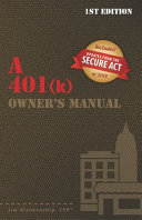 A 401 k  Owner s Manual
