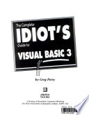 The complete idiot's guide to Visual Basic 3