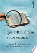 O Que A Bíblia Tem A Nos Ensinar?